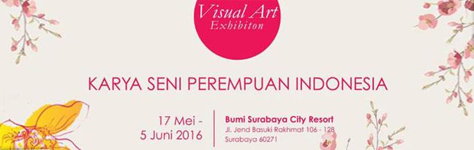 Indonesian Woman Art Exhibition Schedule at Bumi Surabaya City Resort